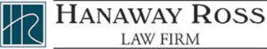 Hanaway Ross Law Firm
